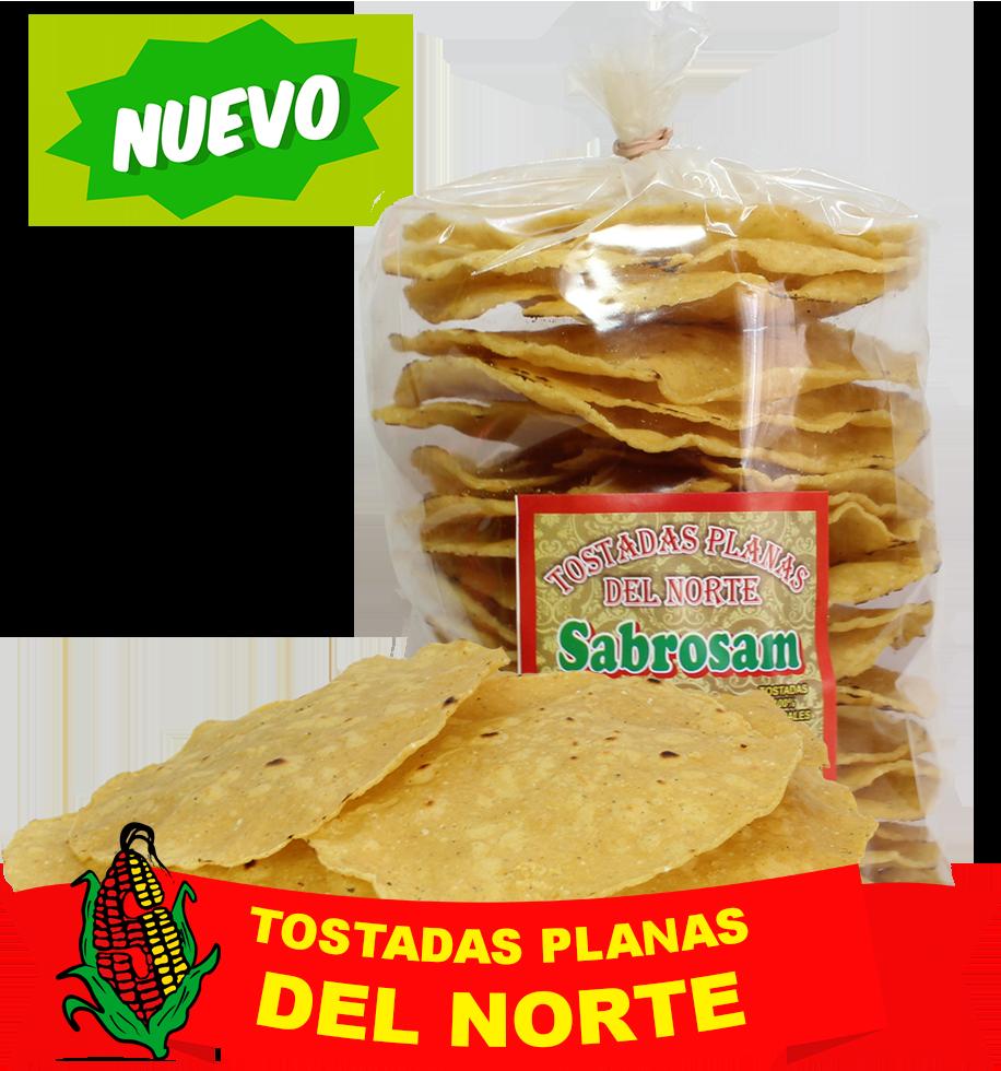 Tostada Sabrosam estilo norteña, aceite vegetal.